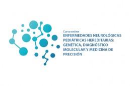 Curso online Enfermedades Neurológicas Pediátricas Hereditarias